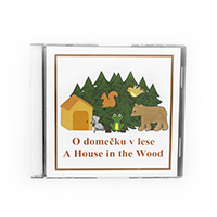CD - A house in the wood (2 jazyky)